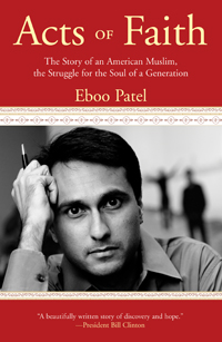 Eboo Patel, Acts of Fath